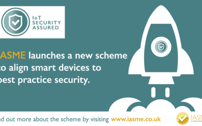 IASME launches the IoT Security Assured scheme to demonstrate the security of internet connected devices